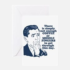 Coffee And The Middle Finger Greeting Cards