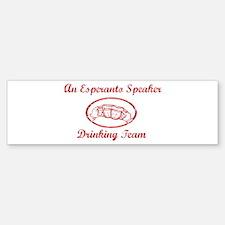 An Esperanto Speaker Drinking Bumper Bumper Bumper Sticker