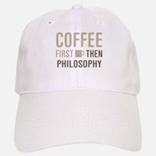 Coffee Then Philosophy Baseball Baseball Cap