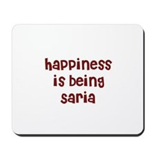 happiness is being Saria Mousepad