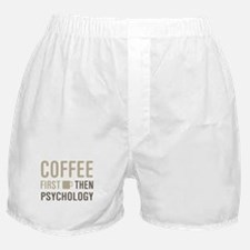 Coffee Then Psychology Boxer Shorts