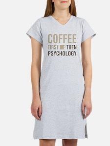 Coffee Then Psychology Women's Nightshirt