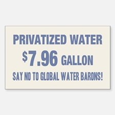 No Global Water Barons! Decal