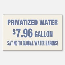 No Global Water Barons! Sticker (Rectangle)