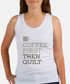 Coffee Then Quilt Tank Top