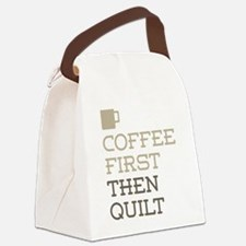 Coffee Then Quilt Canvas Lunch Bag