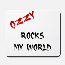 Ozzy Rocks My World Mousepad
