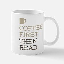 Coffee Then Read Mugs