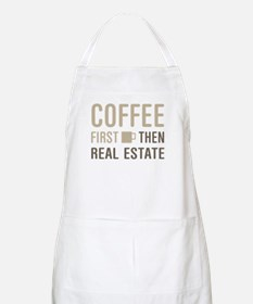 Coffee Then Real Estate Apron