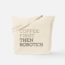 Coffee Then Robotics Tote Bag