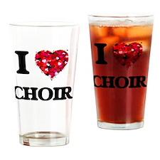 I love Choir Drinking Glass