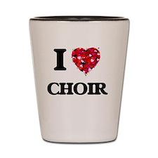 I love Choir Shot Glass