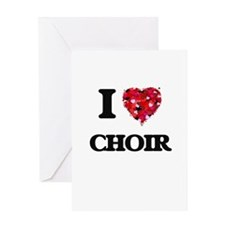 I love Choir Greeting Cards