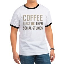 Coffee Then Social Studies T-Shirt