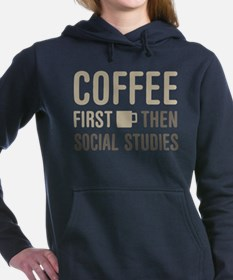 Coffee Then Social Studi Women's Hooded Sweatshirt