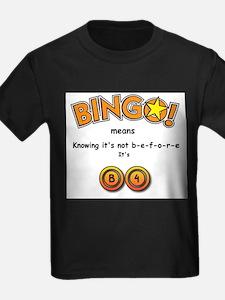 BINGO It Is B4 T
