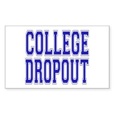 College Dropout Rectangle Decal