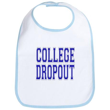 College Dropout Bib