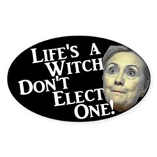 Life's A Witch Hillary Sticker (oval)
