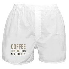 Coffee Then Speleology Boxer Shorts