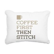 Coffee Then Stitch Rectangular Canvas Pillow