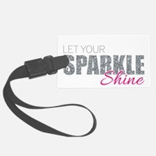 Let Your Sparkle Shine Luggage Tag
