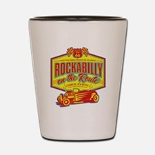 ROCKABILLY ON THE ROUTE Shot Glass