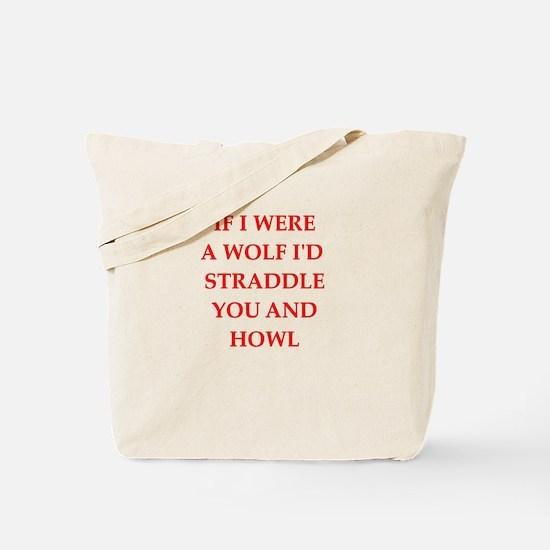 flirting joke on gifts and t-shirts. Tote Bag