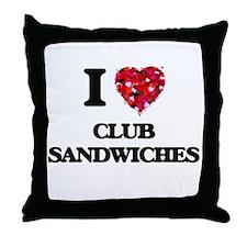 I love Club Sandwiches Throw Pillow