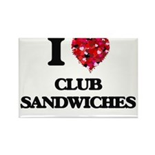 I love Club Sandwiches Magnets