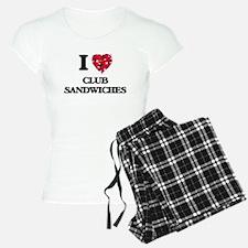 I love Club Sandwiches Pajamas