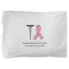 Customizable Screw Breast Cancer Pillow Sham
