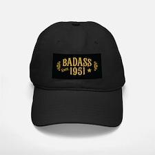 Badass Since 1951 Cap