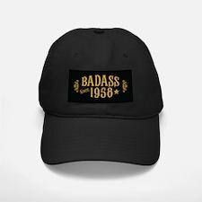 Badass Since 1958 Baseball Hat