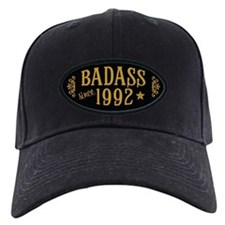 Badass Since 1992 Baseball Hat