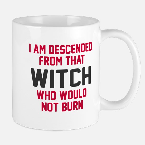 Witch who would not burn Mug