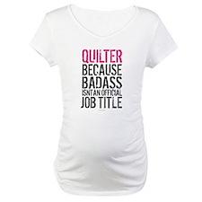 Quilter Badass Job Title Shirt