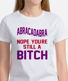 Abracadabra Nope Bitch Women's T-Shirt