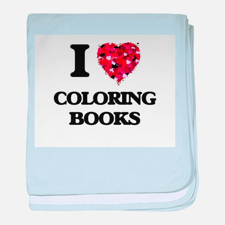 I love Coloring Books baby blanket