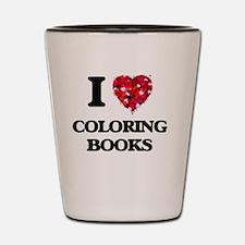 I love Coloring Books Shot Glass