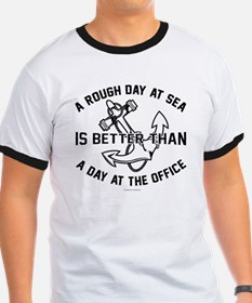 A Rough Day at Sea is Better Than a Day at T-Shirt