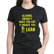 Alcohol makes you lean Tee