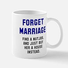 Forget Marriage Mug