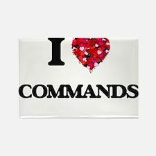 I love Commands Magnets
