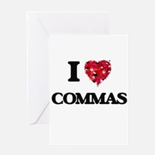 I love Commas Greeting Cards