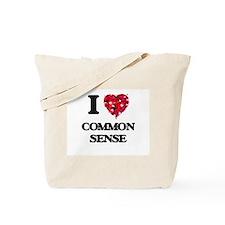 I love Common Sense Tote Bag