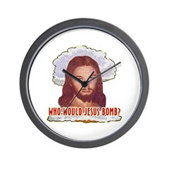 Who Would Jesus Bomb? Wall Clock