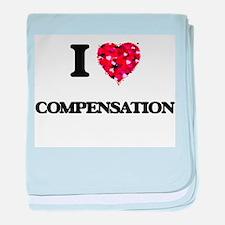 I love Compensation baby blanket