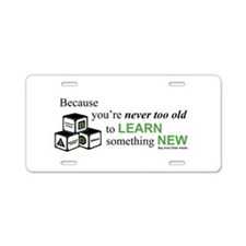 learn something new Aluminum License Plate