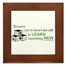 learn something new Framed Tile